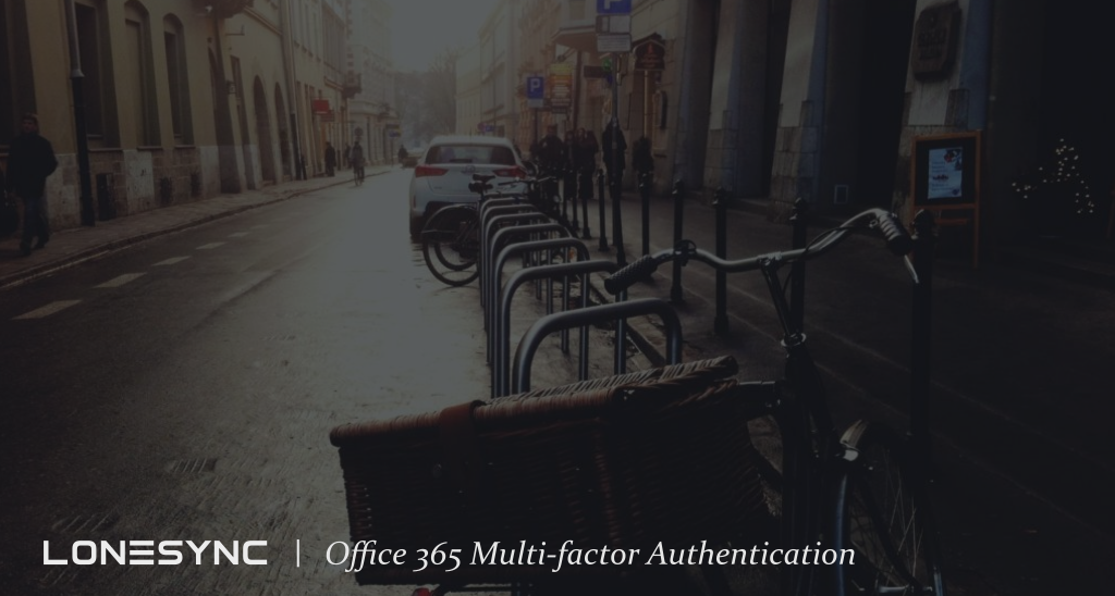 Office 365 Multi Factor Authentication