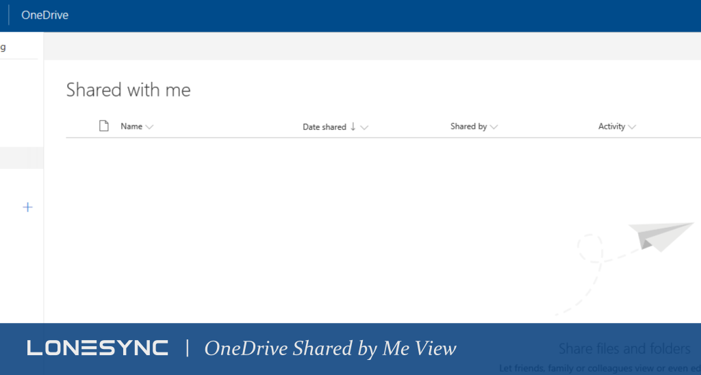 Feature Update: OneDrive Shared by Me View